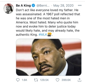 """A text image of a tweet by Bernice King (Martin Luther King Jr's daughter). The text reads """"Don't act like everyone loved my father. He was assassinated. A 1967 poll reflected that he was one of the most hated men in America. Most Hated. Many who quote him now and evoke him to deter justice today would likely hate, and may already hate, the authentic King. #MLK"""""""